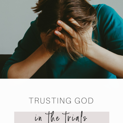 Trusting God in Trials