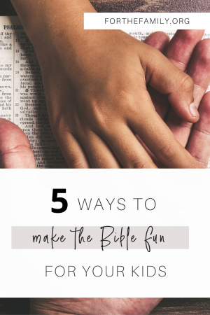 Faith begins in the family, where it's our job to model and teach biblical principles on a daily basis. But what if home lacks the fun factor? Here are five simple ways you can make learning the Bible fun for your family!!