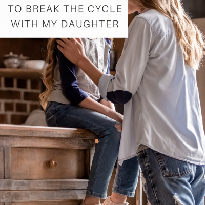 I Had an Eating Disorder: 6 Principles I Used to Break the Cycle with my Daughter