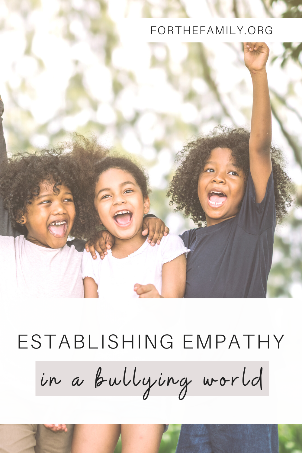 Establishing empathy in a bullying world requires keeping our hearts tender to the pain of others and seeing someone else as an image-bearer of God. So how do we teach that to our children?