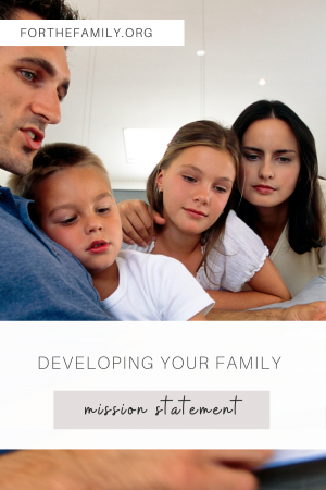 God has a unique plan for each of us and our families. Our families were made to do something in a way unlike any other family ever can. Committing to a Family Mission Statement can help us and our families fulfill God's unique plan!