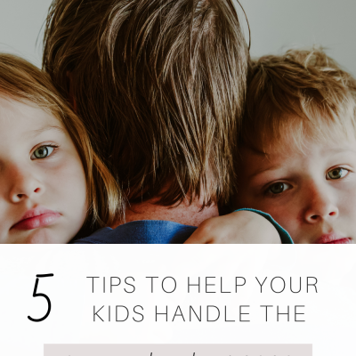 5 Tips to Help Your Kids Handle the Disappointments of 2020