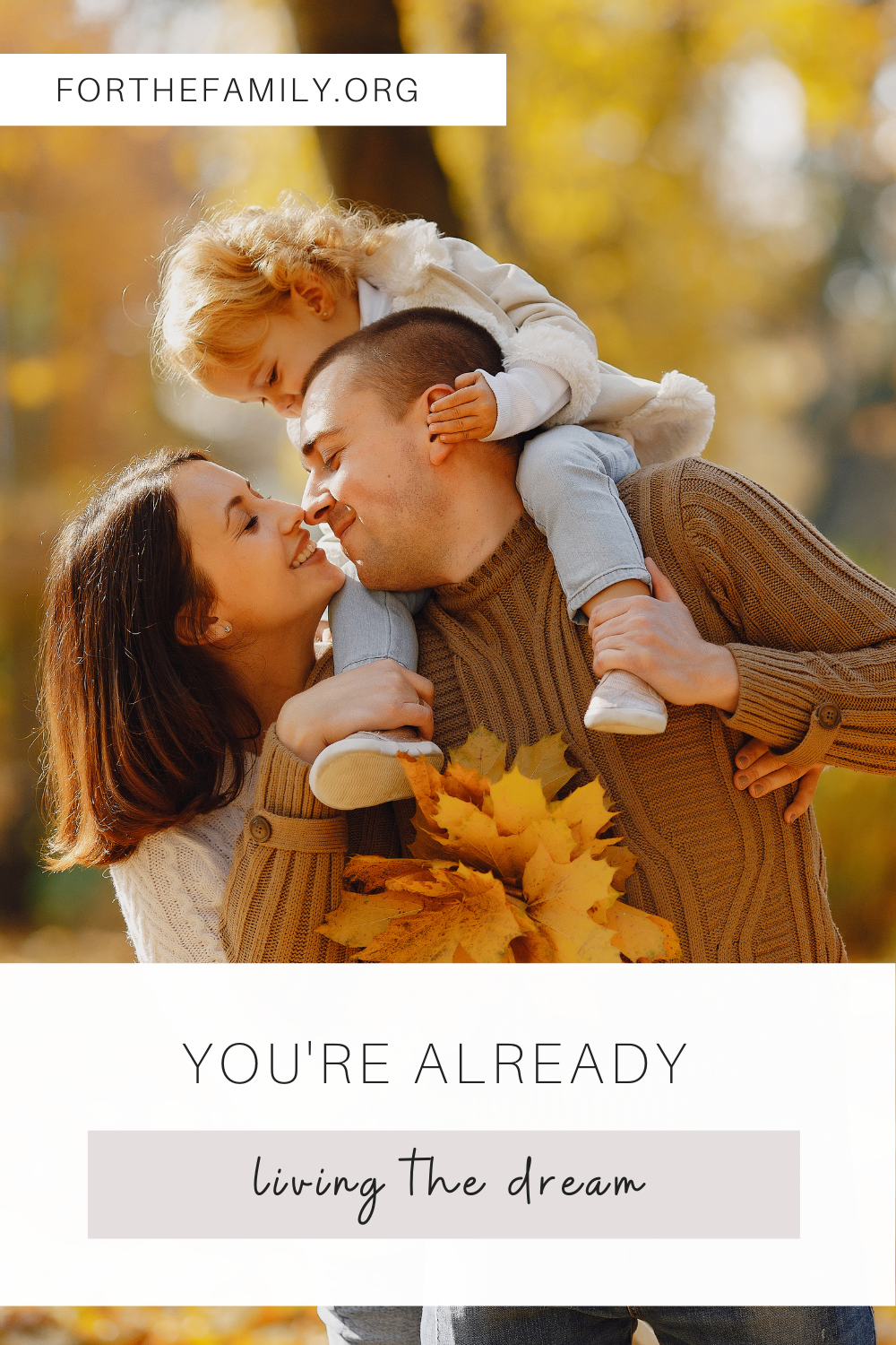family in fall stock image. You're already living the dream. forthefamily.org