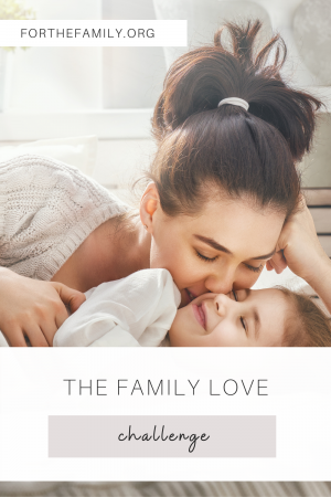 The Family Love Challenge
