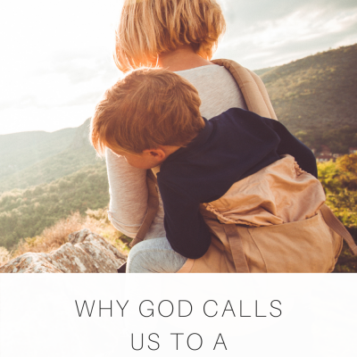 Why God Calls Us to a Life of Adventure