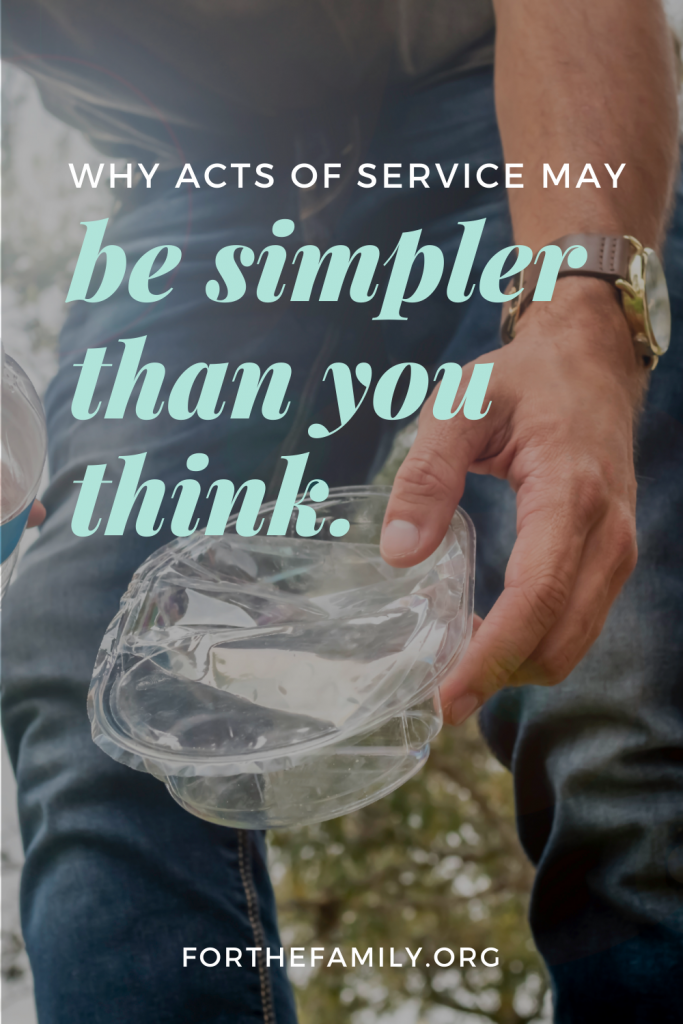 We often think of serving others as something grand. As something big that takes time or effort, or as a cause that we half-heartedly through money at. Here's why acts of service may be simpler than you think!
