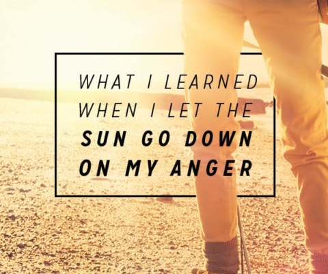 What I Learned When I Let the Sun Go Down on My Anger